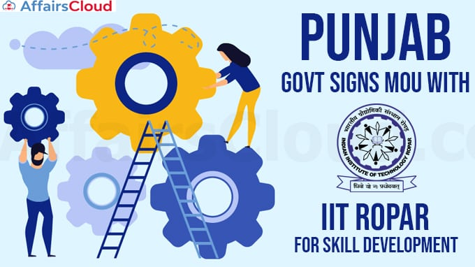 Punjab-govt-signs-MoU-with-IIT-Ropar-for-skill-development