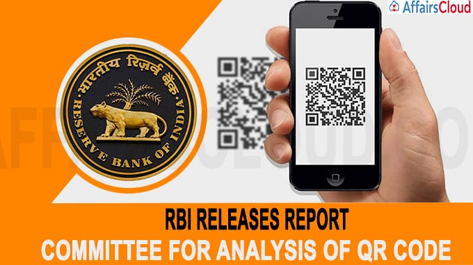 RBI Releases Report Of Committee For Analysis of QR Code