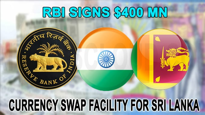 RBI signs $400 mn currency swap facility for Sri Lanka
