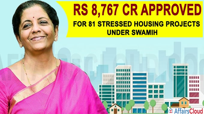 Rs 8767 crore approved for 81 projects to enable completion