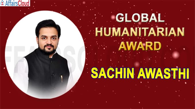 Sachin Awasthi Bagged Prestigious Global Humanitarian Award
