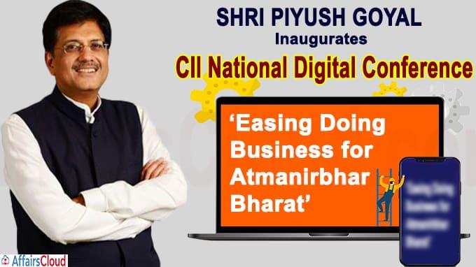 Shri Piyush Goyal inaugurates CII National Digital Conference