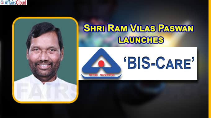 Shri Ram Vilas Paswan launches BIS Mobile App BIS-Care