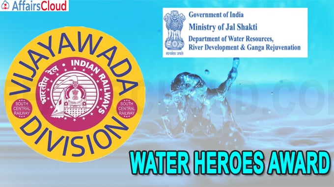 South Central Railway's Ongole Sub-Division Office bags WATER HEROES AWARD from Jal Shakti Ministry