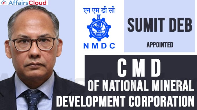 Sumit-Deb-appointed-CMD-of-National-Mineral-Development-Corporation