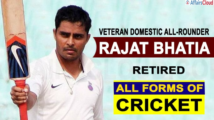 Veteran domestic all-rounder Rajat Bhatia has announced retirement