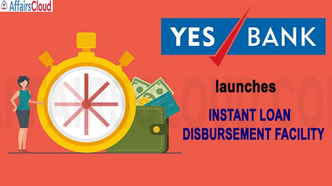 YES Bank launches instant loan disbursement facility