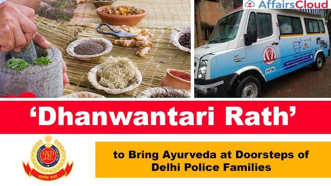 'Dhanwantari-Rath'-to-bring-Ayurveda-at-doorsteps-of-Delhi-Police-families-Start