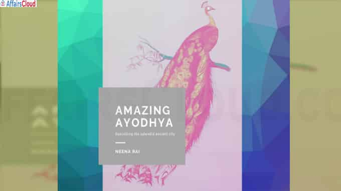 "A book Titled ""Amazing Ayodhya"" by Neena Rai"