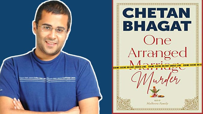 "A book titled ""One Arranged Murder""authored by Chetan Bhagat"