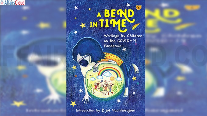 A book, titled A Bend in Time Writings by Children on the Covid-19 pandemic