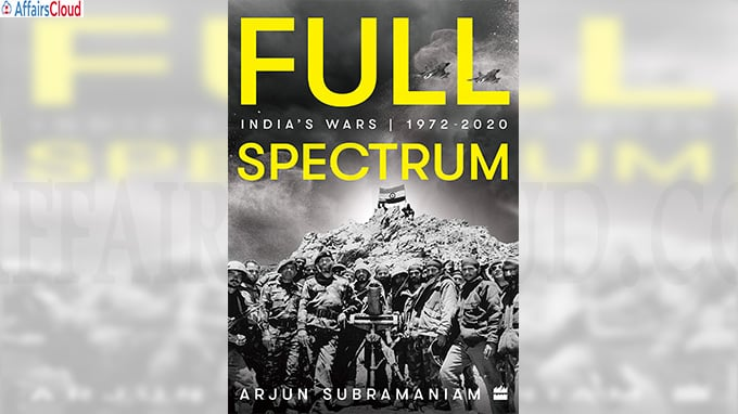 A book titled Full SpectrumIndia's Wars 1972-2020