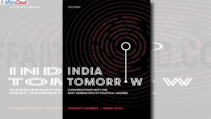 A book titled India Tomorrow Conversations with the Next Generation of Political Leaders