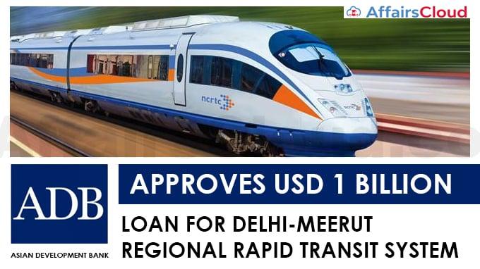 ADB-approves-USD-1-bn-loan-for-Delhi-Meerut-Regional-Rapid-Transit-System