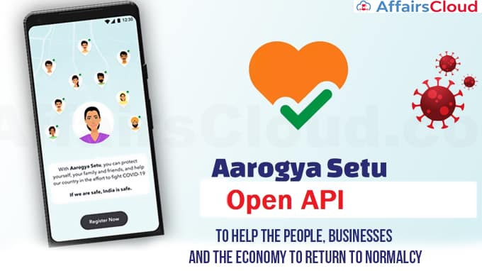 Aarogya-Setu-Introduces-'Open-API-Service'-to-Help-the-People,-Businesses-and-the-Economy-to-Return-to-Normalcy