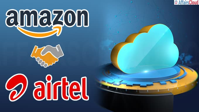 Airtel collaborates with Amazon to boost cloud offerings