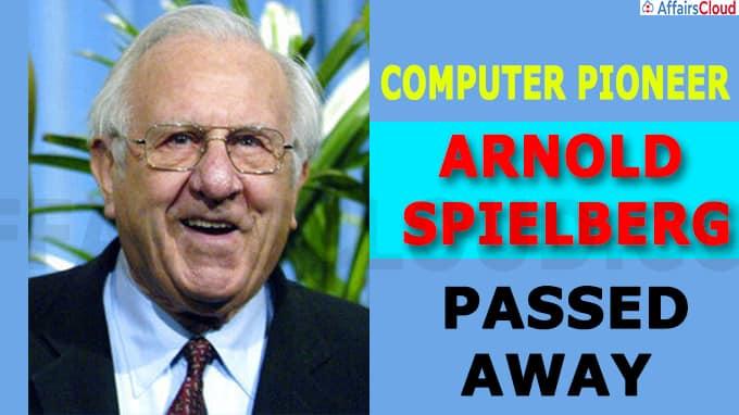 Arnold Spielberg, Computer Pioneer, Dies At 103