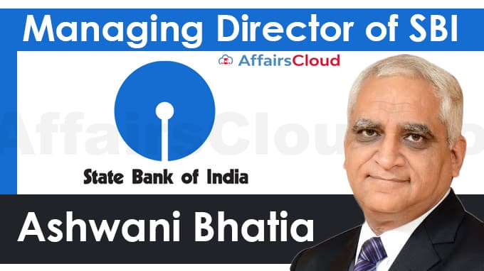 Ashwani-Bhatia-appointed-Managing-Director-of-SBI