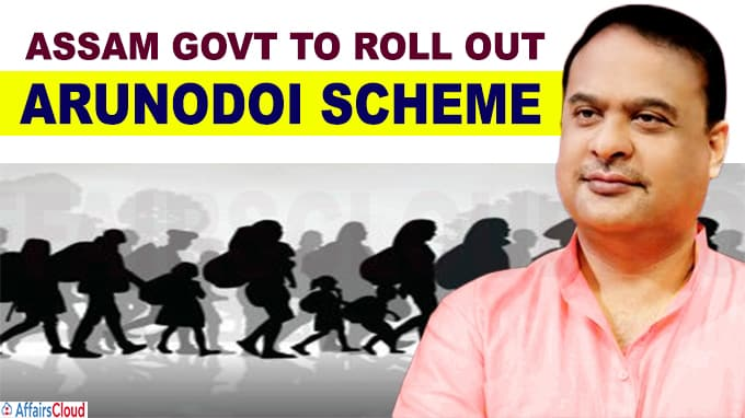 Assam govt to roll out Arunodoi scheme
