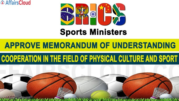 BRICS Sports Ministers approve Memorandum of Understanding