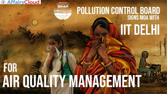 Bihar-Pollution-Control-Board-signs-MoA-with-IIT,-Delhi-for-air-quality-management