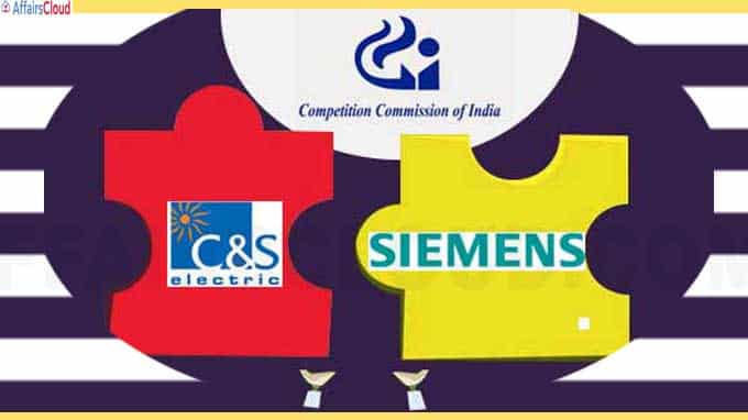 CCI approves proposed acquisition of C&S Electric Limited by Siemens Limitedt