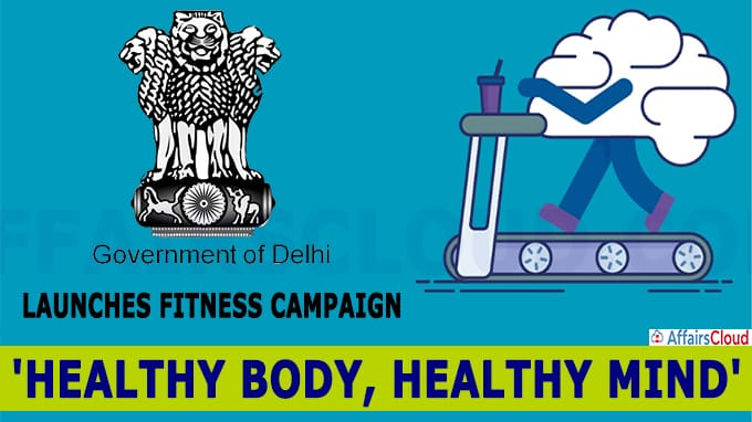 Delhi govt launches fitness campaign