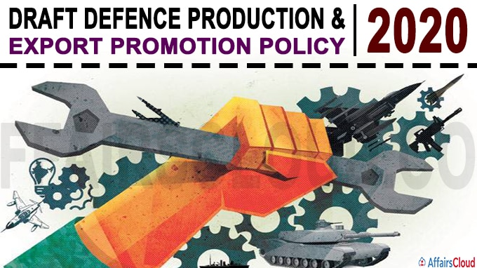 Draft Defence Production & Export Promotion Policy