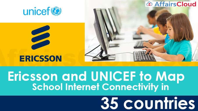 Ericsson,-UNICEF-to-map-school-internet-connectivity-in-35-countries