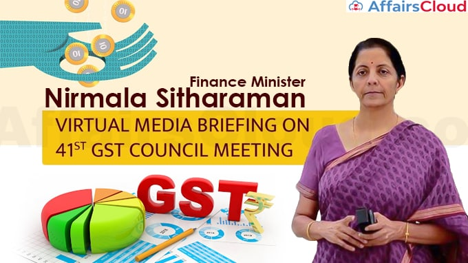 FM-Nirmala-Sitharaman-chairs-41st-Goods-and-Services-Tax-(GST)-Council-meeting