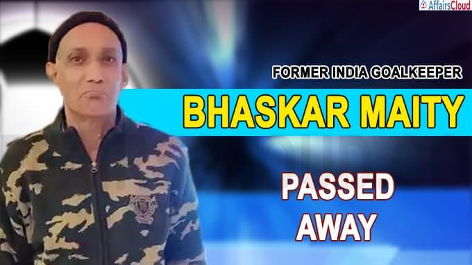 Former India goalkeeper Bhaskar Maity passes away