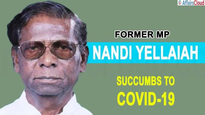 Former MP Nandi Yellaiah succumbs to COVID-19