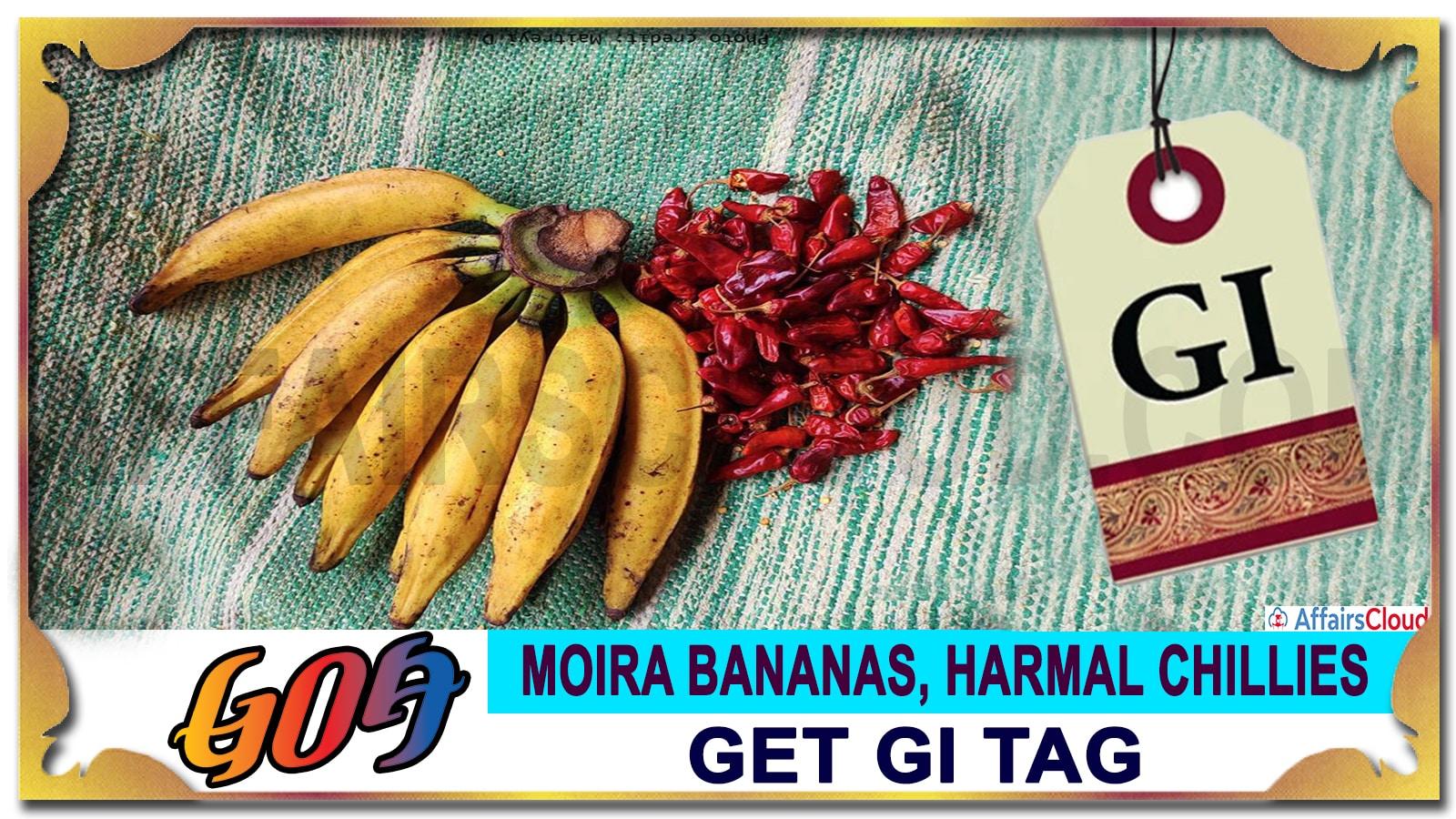 Goa Moira bananas, Harmal chillies get GI tag
