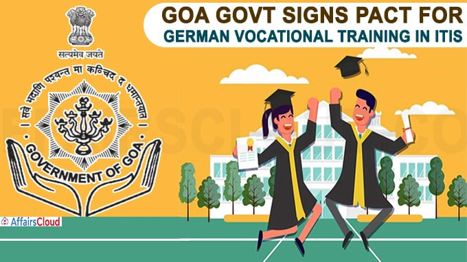 Goa govt signs pact for German vocational training in ITIs