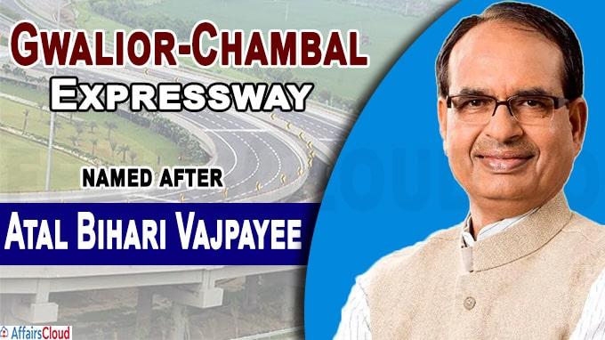 Gwalior-Chambal Expressway to be named after Atal Bihari Vajpayee