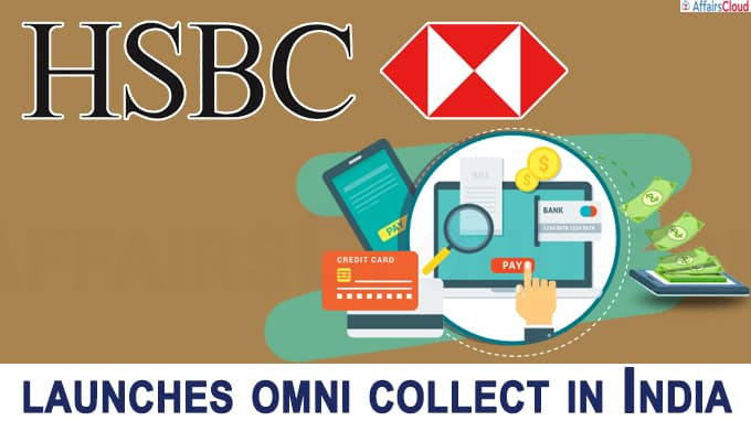 HSBC launches omni collect in India