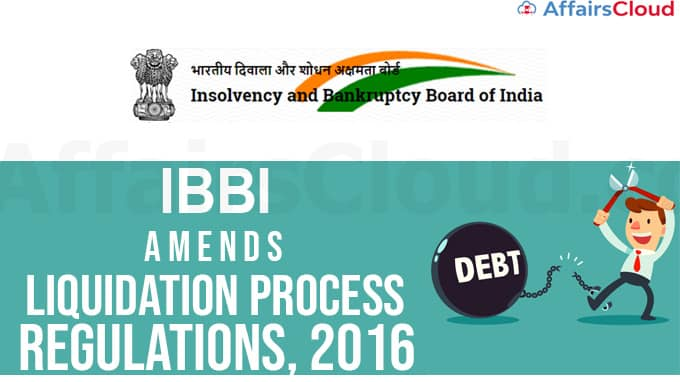 IBBI amends the Insolvency and Bankruptcy Board of India