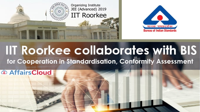 IIT-Roorkee-collaborates-with-BIS-for-cooperation-in-standardisation,-conformity-assessment