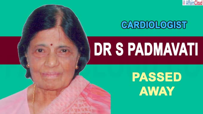 India's first female cardiologist, Padma awardee Dr S Padmavati dies