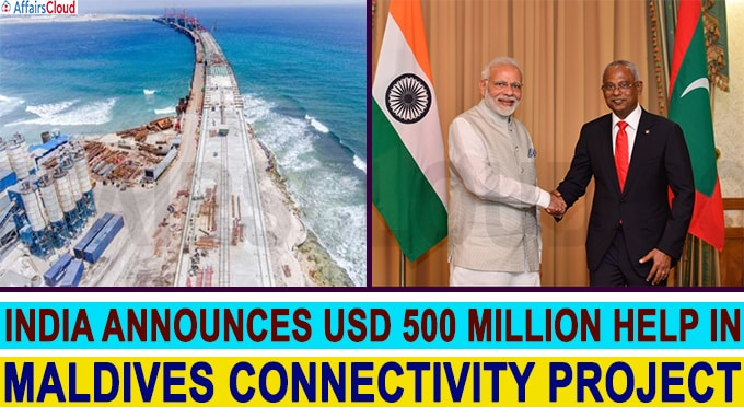 India announces USD 500 million help in Maldives Connectivity project