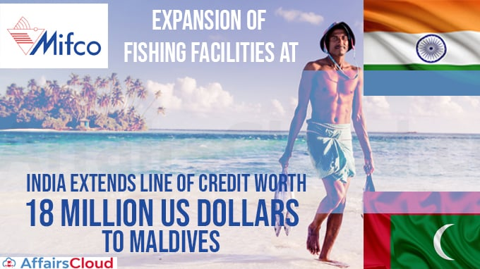 India-extends-Line-of-Credit-worth-18-million-US-dollars-to-Maldives-for-expansion-of-fishing-facilities-at-MIFCO
