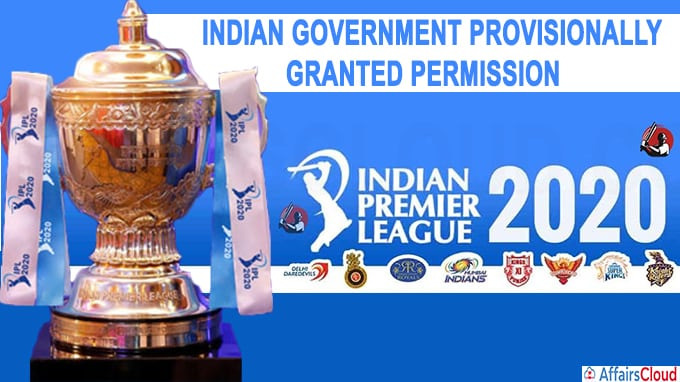 Indian Government provisionally granted permission