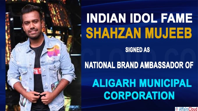 Indian Idol Fame Shahzan Mujeeb signed as first ever National Brand Ambassador