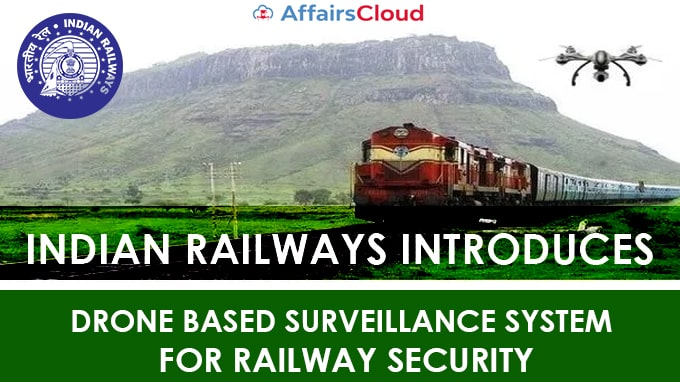 Indian-Railways-introduces-Drone-based-surveillance-system-for-Railway-Security-Start