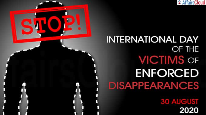 International Day of the Victims of Enforced Disappearances 2020 August 30