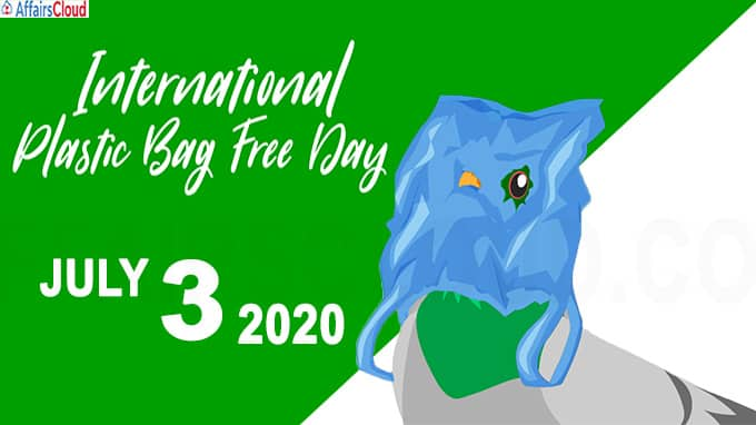 International Plastic Bag Free Day 2020