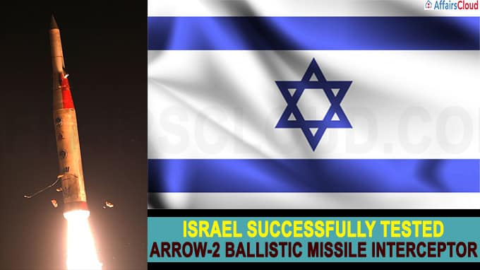 Israel successfully tested its Arrow-2 ballistic missile