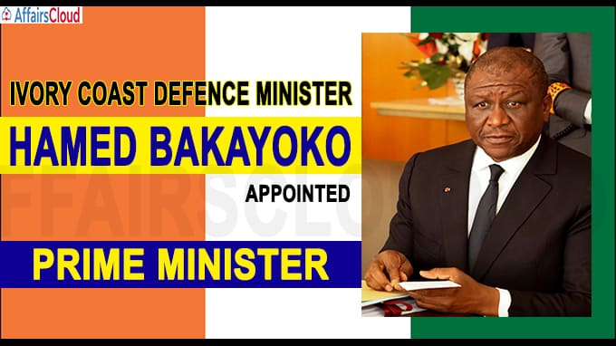 Ivory Coast defence minister Bakayoko named prime minister