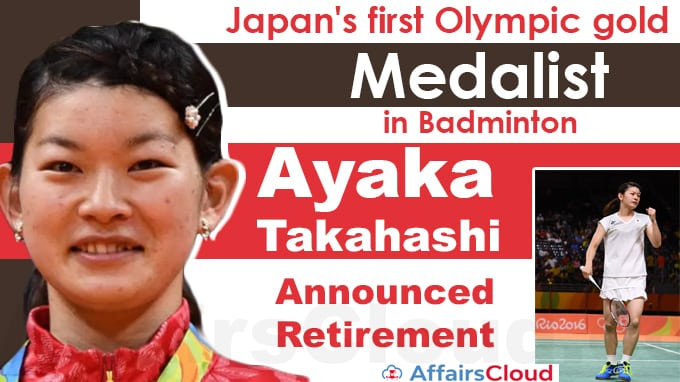 Japan's-first-Olympic-gold-medalist-in-badminton-Ayaka-Takahashi-announced-retirement
