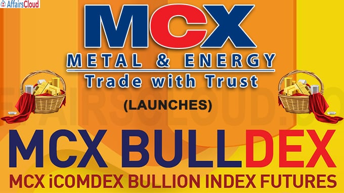 MCX launches MCX BULLDEX- India's first real-time Bullion Index